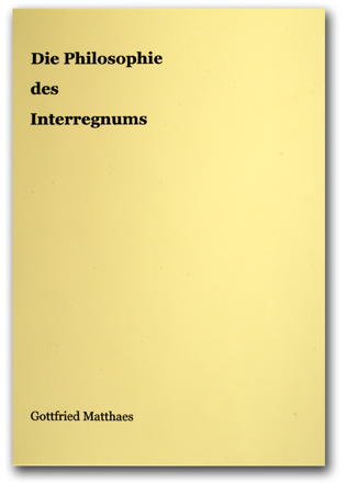 <b>1972 Die Philosophie des Interregnums</b>